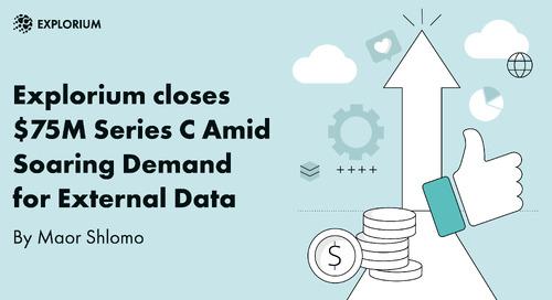 Explorium closes $75M Series C Amid Soaring Demand for External Data