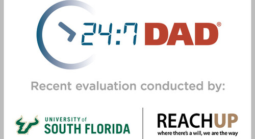 Evaluation of Tampa-Based REACHUP's 24/7 Dad® Program Supports Its Effectiveness Especially with Young Dads