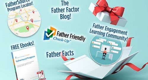 Free Gifts to Support Your Work with Dads All Year Long
