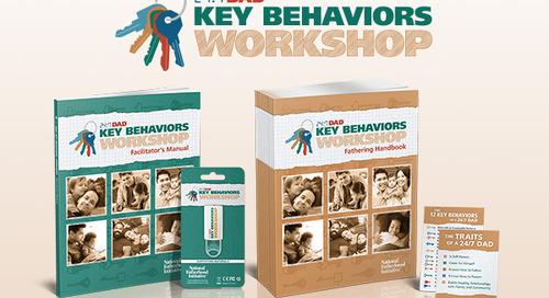Announcing NFI's NEW Short-Length Workshop for Dads - 24/7 Dad® Key Behaviors Workshop!