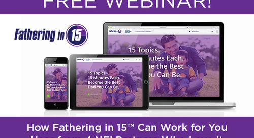 [Free Webinar] How Fathering in 15™ Can Work for You: Hear from 4 NFI Partners Who Love It