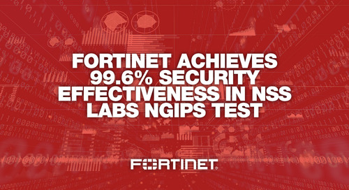 FortiGate Intrusion Prevention Continues to Excel in NSS Labs' NGIPS Testing Results