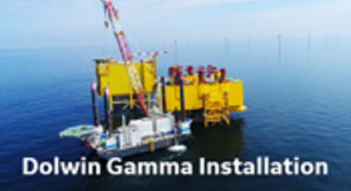 Dolwin Gamma Installation and GE's offshore HVDC