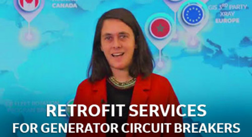 Retrofit Services for Generator Circuit Breakers