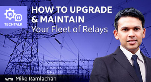 Upgrade and Maintain Your Fleet of Relays