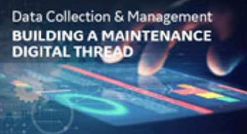 Data Collection & Management: A Maintenance Digital Thread