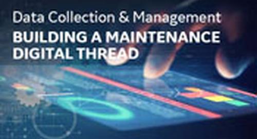 Data Collection & Management: A Maintenance Digital Thread