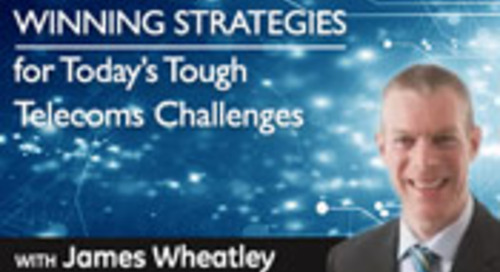 Winning Strategies for Today's Tough Telecoms Challenges
