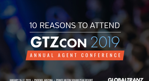 10 Reasons to Attend the GlobalTranz Freight Agent Conference