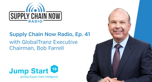 GlobalTranz Executive Chairman Bob Farrell Interviewed by Supply Chain Now Radio