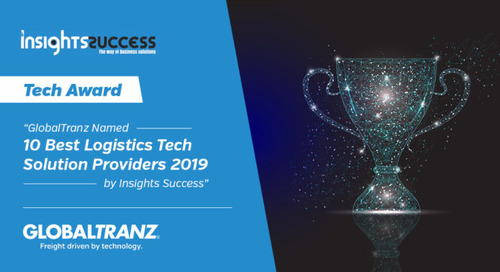 "GlobalTranz Named One of ""10 Best Logistics Tech Solutions Providers""  by Insights Success"
