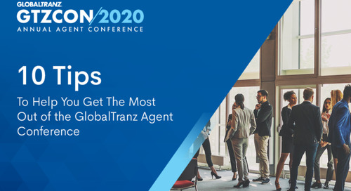 Ten Tips To Help You Get The Most Out of the GlobalTranz Agent Conference