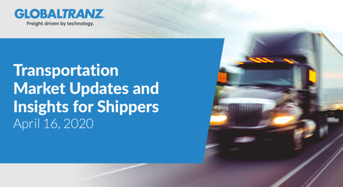 Transportation Market Updates and Insights for Shippers