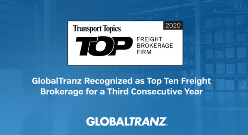 GlobalTranz Recognized as Top Ten Freight Brokerage for a Third Consecutive Year by Transport Topics