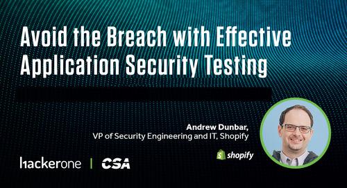 Cloud Security Alliance Webinar Recap: Avoid the Breach with Shopify's Andrew Dunbar