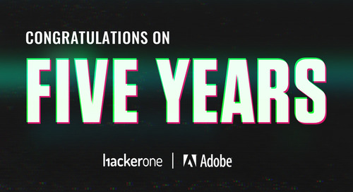 Adobe and HackerOne Celebrate Five Years of Continued Collaboration