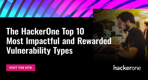 The HackerOne Top 10 Most Impactful and Rewarded Vulnerability Types