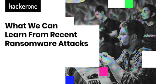 What We Can Learn From Recent Ransomware Attacks