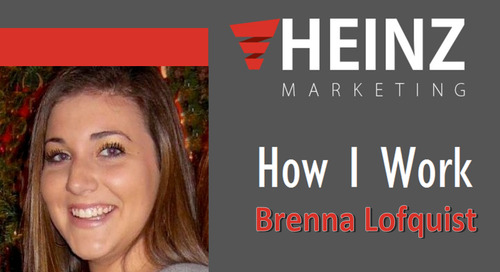 """How I Work"":  Brenna Lofquist, Marketing Consultant for Heinz Marketing @brennalofquist #HowIWork"