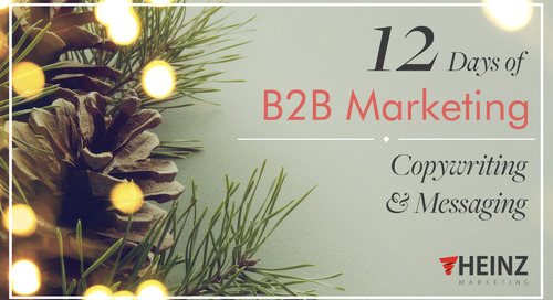 12 Days of B2B Marketing: Messaging and Copywriting (Day 1)