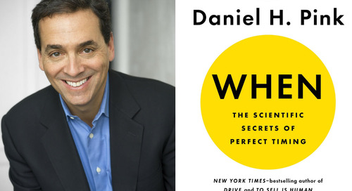 The science and impact of timing: Four lessons from Daniel Pink