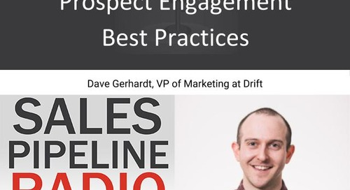 Sales Pipeline Radio, Episode 122: Q&A with Dave Gerhardt @davegerhardt