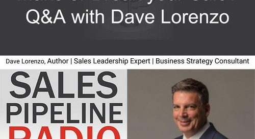 Sales Pipeline Radio, Episode 132: Q&A with Dave Lorenzo @TheDaveLorenzo