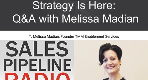 Sales Pipeline Radio, Episode 131: Q&A with Melissa Madian @MelissaMadian