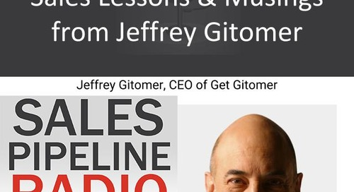 Sales Pipeline Radio, Episode 140: Q&A with Jeffrey Gitomer @gitomer