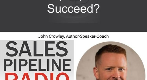 Sales Pipeline Radio, Episode 150: Q&A with John Crowley @justjohncrowley