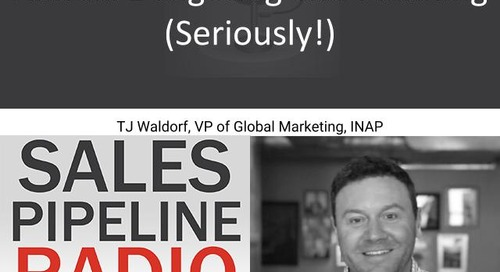Sales Pipeline Radio, Episode 147: Q&A with TJ Waldorf @tj_waldorf
