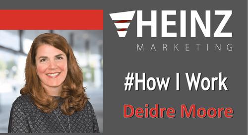 """How I Work"":  Deidre Moore, Director of Demand Generation for TimeTrade @DeidreWM #HowIWork"