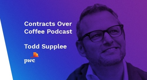 Podcast: Contracts Over Coffee with PwC's Todd Supplee