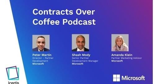 Podcast: Contracts Over Coffee with Microsoft's Peter Martin, Shash Mody and Amanda Klein