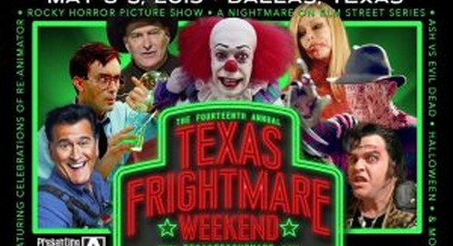 Texas Frightmare Weekend 2019 Is Quickly Creeping Upon Us
