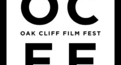 8th Annual Oak Cliff Film Festival Returns In June