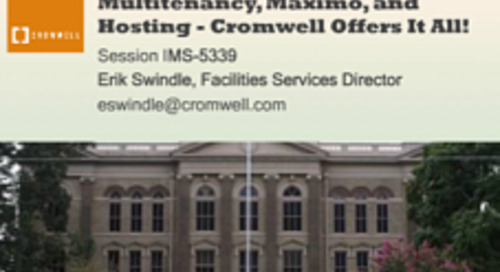 Multitenancy, Maximo, and Hosting? Cromwell Offers It All!