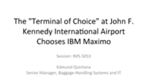 John F. Kennedy International Airport Chooses IBM Maximo