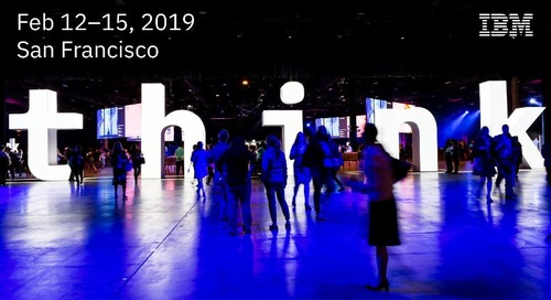 IBM Think 2019, February 12th – 15th