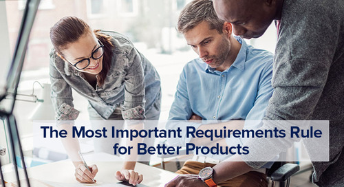 The Most Important Requirements Rule For Better Products