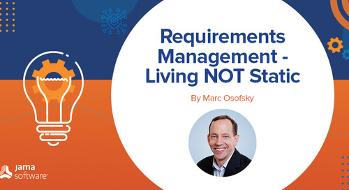 Requirements Management – Living NOT Static