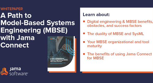A Path to Model-Based Systems Engineering (MBSE) with Jama Connect