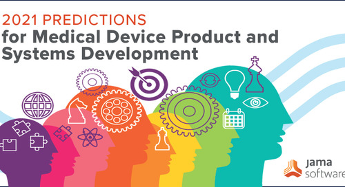2021 Predictions for Medical Device Product and Systems Development
