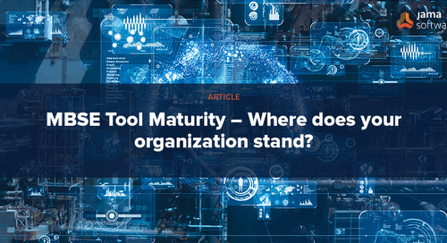 MBSE Tool Maturity – Where does your organization stand?