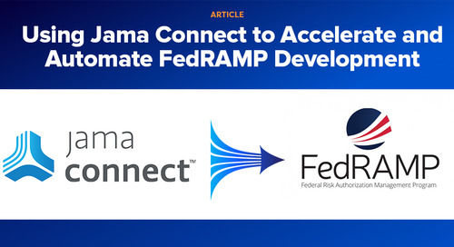 Using Jama Connect to Accelerate and Automate FedRAMP Development