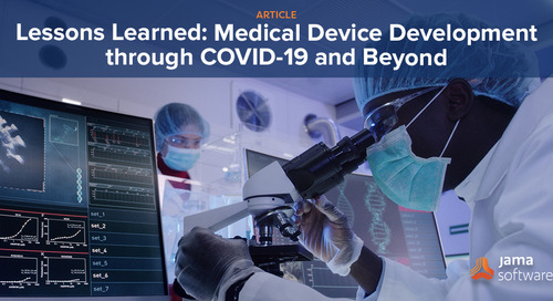 Lessons Learned: Medical Device Development Through COVID-19 and Beyond