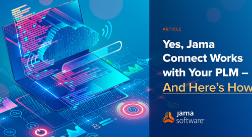 Yes, Jama Connect Works with Your PLM – And Here's How