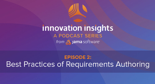 Innovation Insights Podcast Episode 2: Best Practices for Authoring Requirements