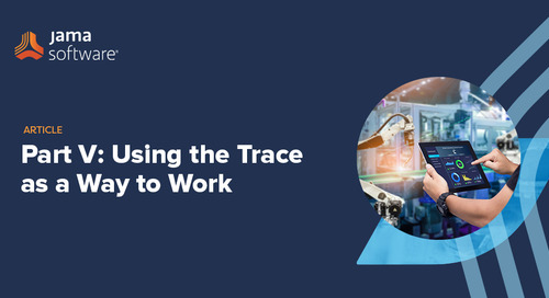 Part V: Using the Trace as a Way to Work