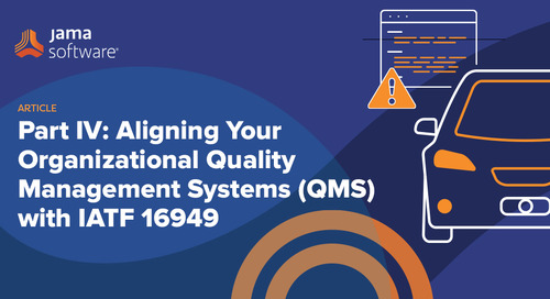Part IV: Aligning Your Organizational Quality Management System (QMS) with IATF 16949